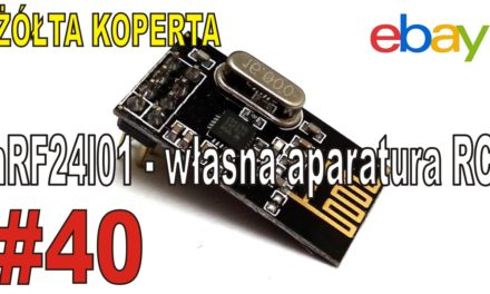 eBay – Arduino moduły do aparatury RC – nRF24l01 – ŻÓŁTA KOPERTA – #40