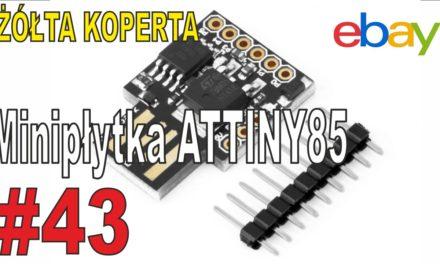 eBay – ATTINY85 mini płytka – zestaw startowy – ŻÓŁTA KOPERTA – #43