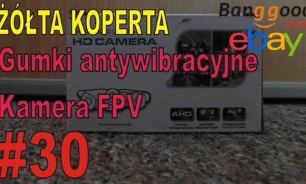 eBAY – Gumki antywibracyjne, kamera FPV – ŻÓŁTA KOPERTA – #30
