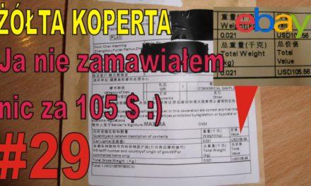 eBAY – Ja nie zamawiałem  nic za 105 $ :) – ŻÓŁTA KOPERTA – #29