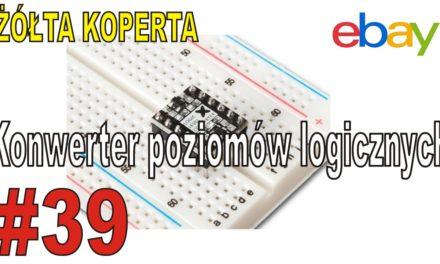 eBay – Konwerter poziomów logicznych – ŻÓŁTA KOPERTA – #39