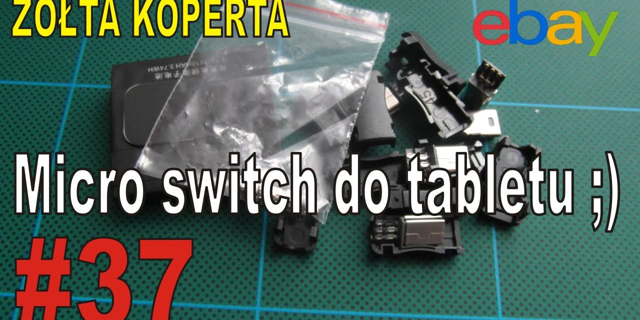 eBay – Micro switch do tabletu ;) – ŻÓŁTA KOPERTA – #37
