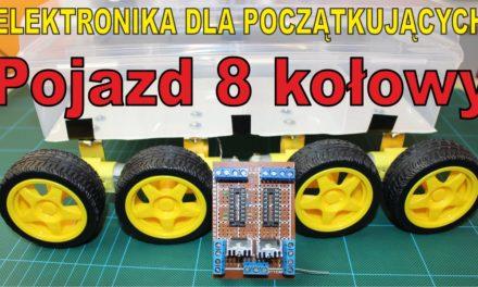 Elektronika DIY Pojazd 8 kołowy – robiony na żywo