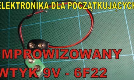 Elektronika … –  Improwizowany wtyk 9V – 6F22
