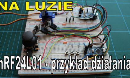 NA LUZIE – nRF24L01 moduł radiowy – przykład działania