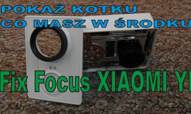 POKAŻ KOTKU … – Fix focus, obiektyw – lepsza ostrość nagrania