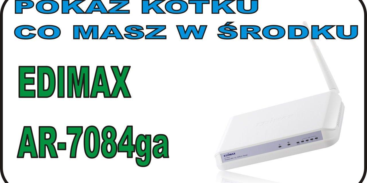 POKAŻ KOTKU … – Rozbieranko routera Edimax AR-7084GA