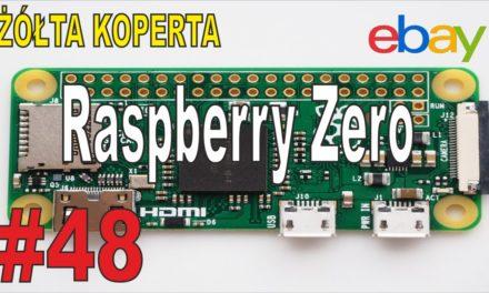 Raspberry Zero i chińska dysza do drukarki 3D – ŻÓŁTA KOPERTA – #48