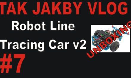 TAK JAKBY VLOG – # 7 – UNBOXING Robot Line Tracing Car v2 do samodzielnego montażu