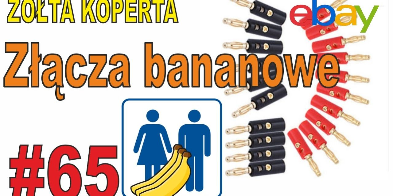 Złącza bananowe – ŻÓŁTA KOPERTA – #65