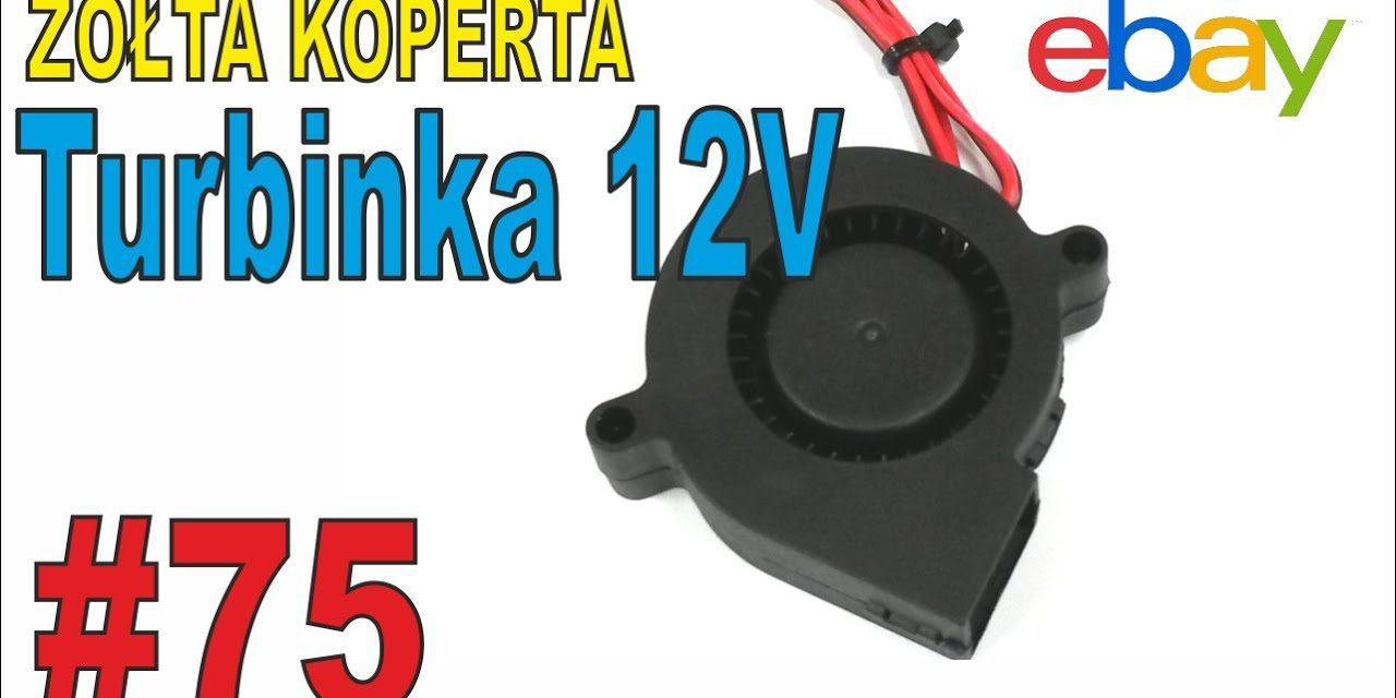 Turbiny 12V do drukarki 3D – ŻÓŁTA KOPERTA – #75