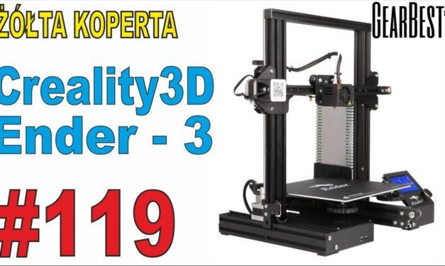 Tania dobra drukarka 3D – unboxing – Creality3D Ender – 3 – review GearBest
