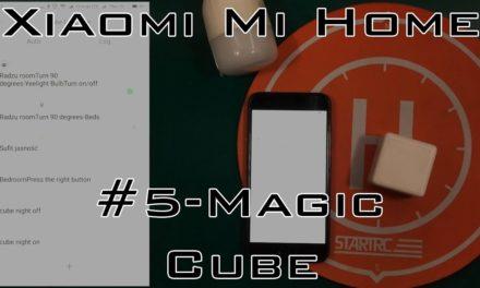 Xiaomi Smart Home – #5 Magic Cube