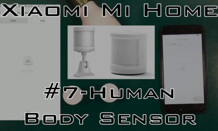 Xiaomi Smart Home – #7 Human Motion Sensor