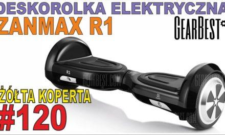 ZANMAX R1 – Self Balancing Scooter – unboxing – deskorolka elektryczna