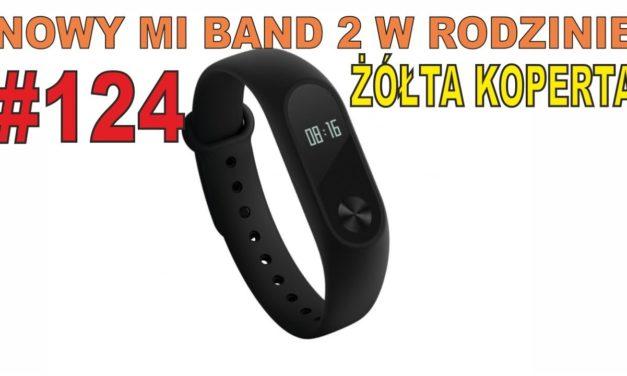 Nowy Mi Band 2 i sterownik do drukarki 3D – ŻÓŁTA KOPERTA #124