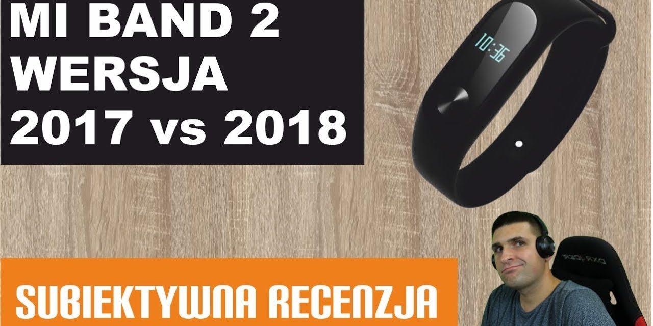 Porównanie Mi Band 2 z 2017 vs 2018