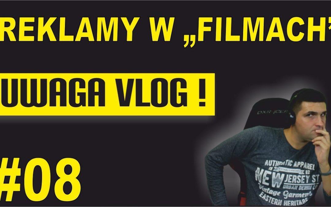 "Reklamy w ""filmach"" – UWAGA VLOG #8"