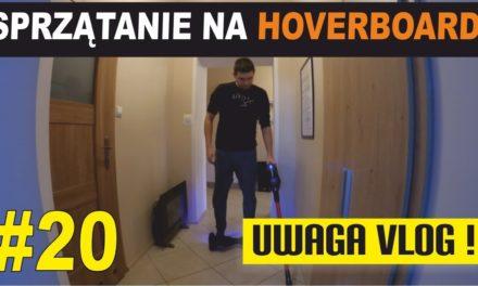 Black Friday – Sprzątanie mieszkania na Hoverboard – UWAGA VLOG #20