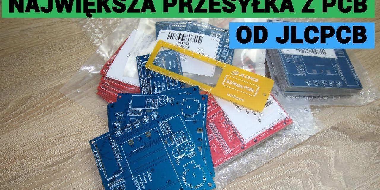 Największa przesyłka z PCB – [ JLCPCB.COM $2 for 5 PCBs ]