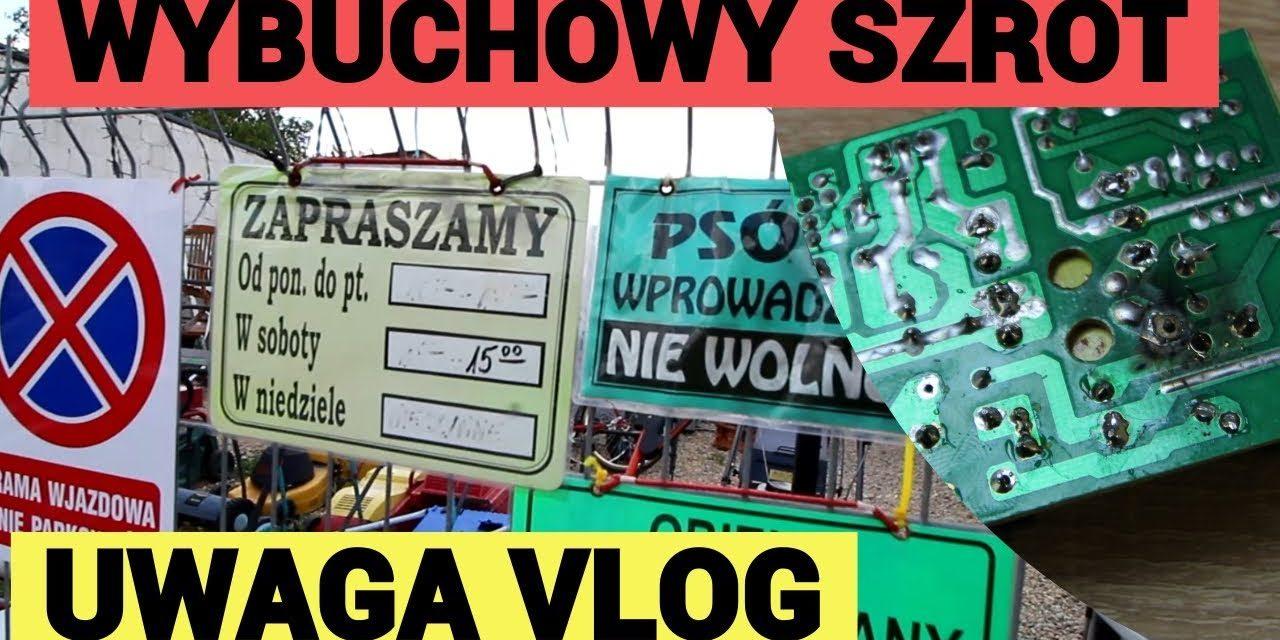 Nowy, wybuchowy szrot :) – #UWAGA VLOG 24