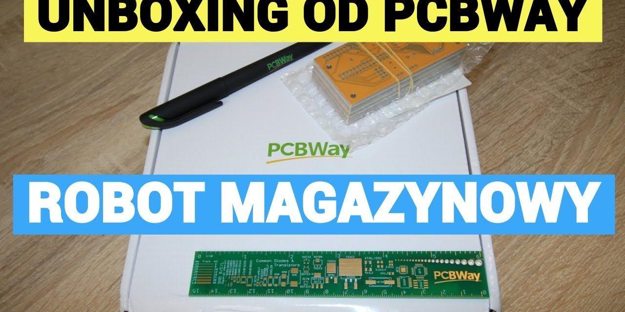 PCBWAY czyli PCB do robota magazynowego – unboxing