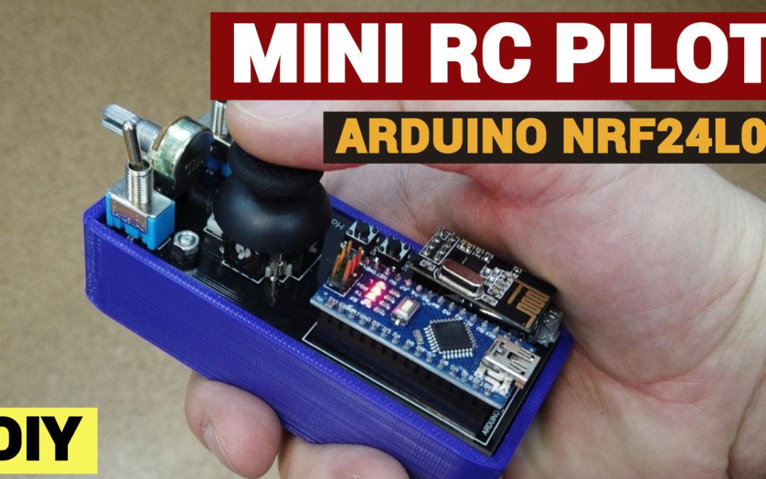 Mini RC pilot – Arduino NRF24L01 za 30 zł – HardPilot v1